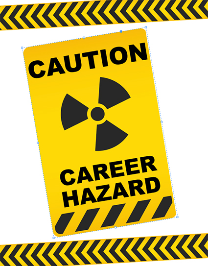 Career hazard